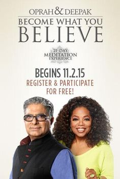 Deepak Chopra and Oprah Winfrey - Become What You Believe